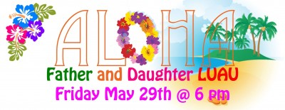 Father and Daughter LUAU